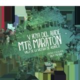 V Hoya del Abade MTB Maraton 2017